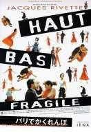 Affiche du film Haut, bas, fragile