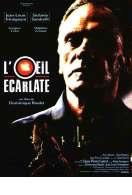 Affiche du film L'oeil Ecarlate