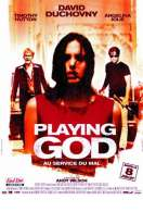 Affiche du film Playing God