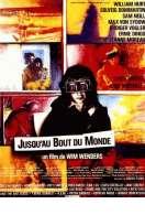 Affiche du film Jusqu'au bout du monde