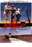 Baton Rouge, le film