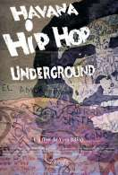 Havana hip hop underground, le film