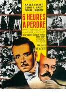 Six Heures a Perdre, le film