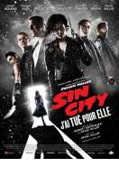 Affiche du film Sin City : j'ai tu� pour elle