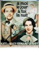 Affiche du film A Moi le Jour a Toi la Nuit