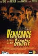 Affiche du film Vengeance secr�te