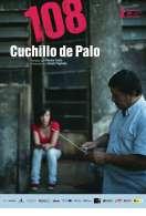 108 - Cuchillo de Palo, le film