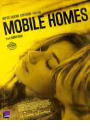 Mobile Homes, le film
