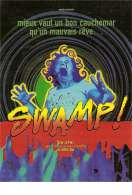 Swamp !, le film