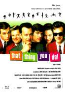 That thing you do !, le film
