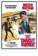 Affiche du film Tuez Charley Varrick!