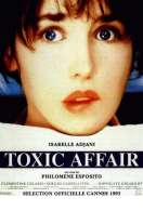 Toxic Affair, le film