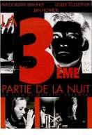 Affiche du film La Troisieme Partie de la Nuit