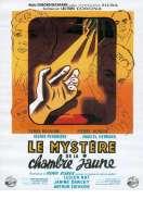 Affiche du film Le myst�re de la chambre jaune