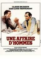 Une Affaire d'hommes, le film
