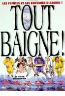 Affiche du film Tout baigne !