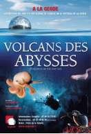 Volcans des abysses, le film