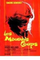 Affiche du film Les Mauvais Coups