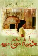 Autour de la maison rose, le film