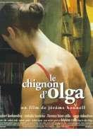 Affiche du film Le chignon d'Olga