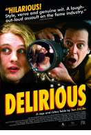 Delirious, le film