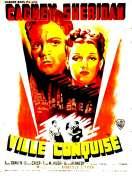 Affiche du film Ville Conquise