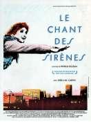 Le chant des sirènes, le film