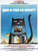 Affiche du film Qui a Tue le Chat