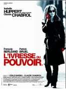 Affiche du film L'ivresse du Pouvoir