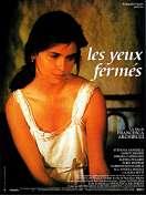 Affiche du film Les yeux ferm�s