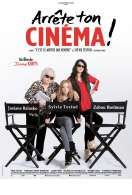 Affiche du film Arr�te ton Cin�ma!