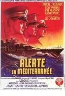 Affiche du film Alerte en Mediterranee
