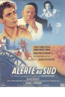 Alerte Au Sud, le film