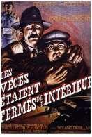 Affiche du film Les v�c�s �taient ferm�s de l'interieur
