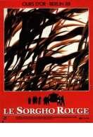 Le Sorgho Rouge, le film