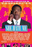 She hate me, le film