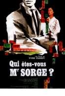 Affiche du film Qui Etes Vous Monsieur Sorge