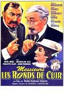 Affiche du film Messieurs les Ronds de Cuir