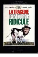 Affiche du film La trag�die d'un homme ridicule