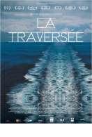 La Traversée, le film