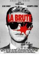 Affiche du film La Brute
