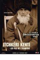 Itchkéri Kenti, le film