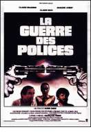 Affiche du film La Guerre des Polices