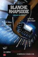 Blanche Rhapsodie - Mémoire de Théâtre, le film