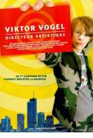 Affiche du film Viktor Vogel, directeur artistique