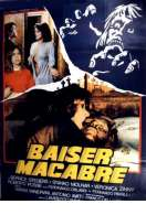 Baiser Macabre, le film
