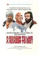 Affiche du film Une raison pour vivre, une raison pour mourir