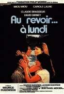 Affiche du film Au Revoir a Lundi