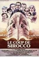 Affiche du film Le Coup de Sirocco