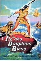 L'ile des Dauphins Bleus, le film